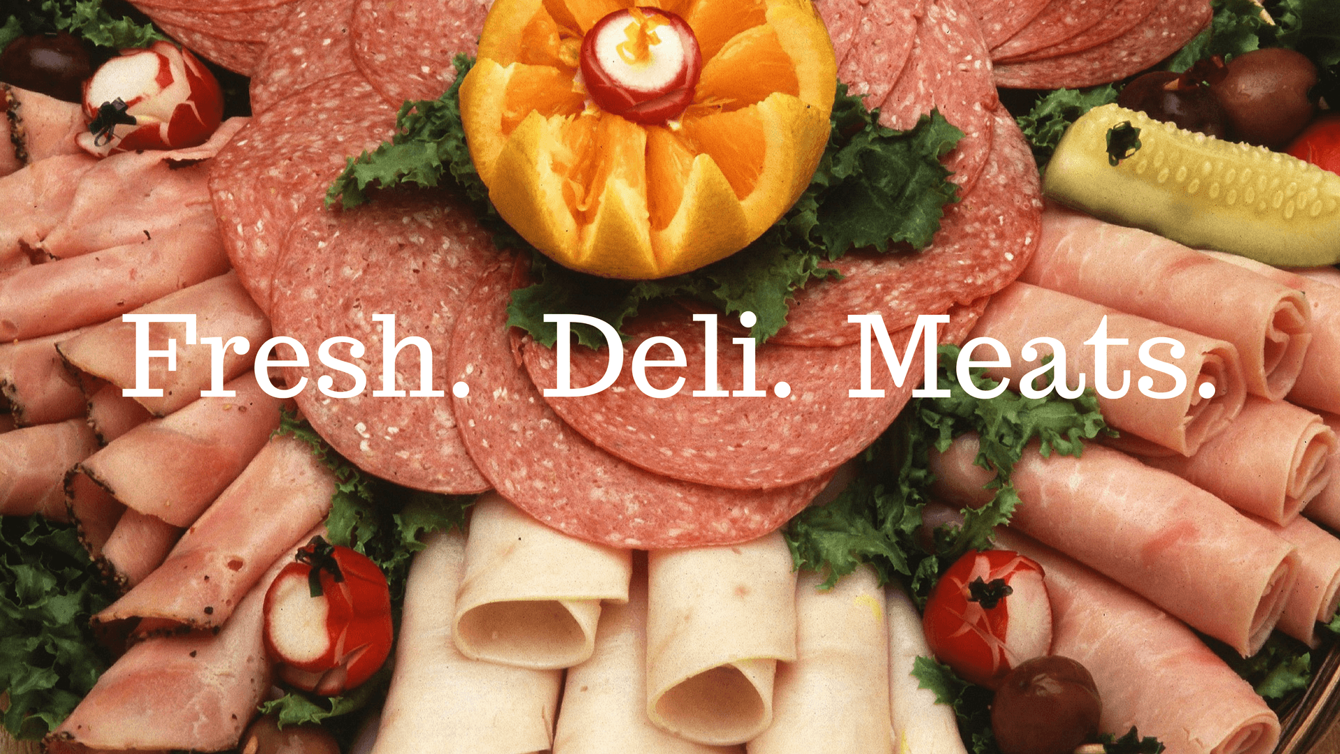 fresh deli meat